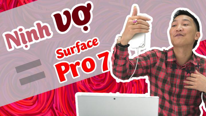 """""""Thầy"""" Huấn và món quà tặng vợ Surface Pro 7"""